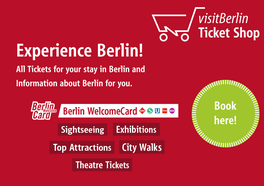 Please click here to have a look on the officially Visit Berlin Page